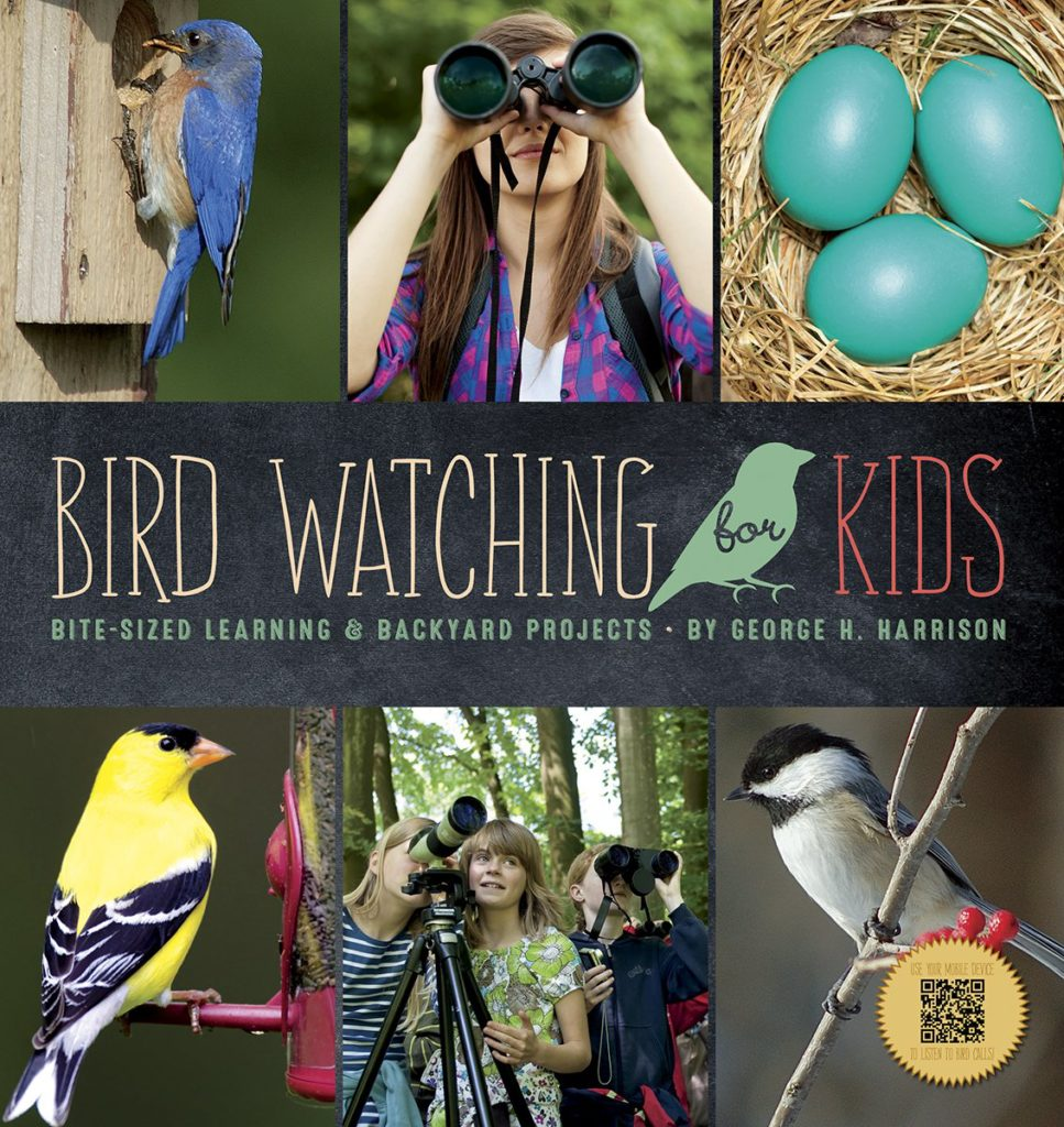 Bird Watching for Kids: Bite-sized Learning & Backyard Projects by George H. Harrison Nature Books for Kids