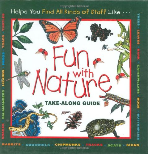 Fun With Nature: Take Along Guide (Take Along Guides) by Mel Boring Nature Books for Kids