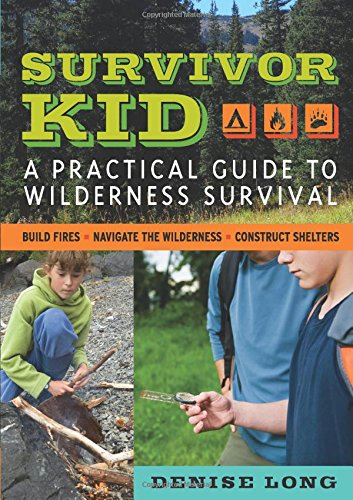 Survivor Kid: A Practical Guide to Wilderness Survival Nature Books for Kids