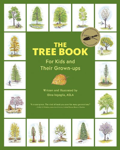 The Tree Book for Kids and Their Grown-Ups by Gina Ingoglia Nature Books for Kids